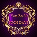 Please vote for us at the 1000 Such Days Top 100 List? http://suchdays.gotop100.com/in.php?ref=191